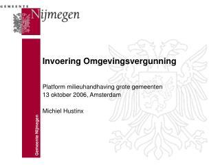 Invoering Omgevingsvergunning