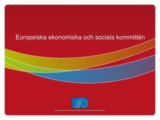 Europeiska ekonomiska och sociala kommitt�n