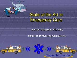 State of the Art in Emergency Care