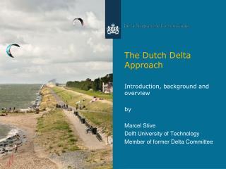 The Dutch Delta Approach