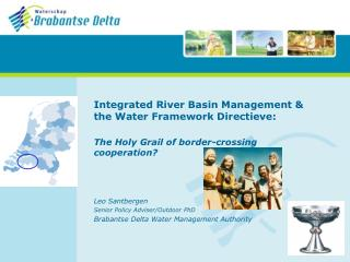 Integrated River Basin Management & the Water Framework Directieve: