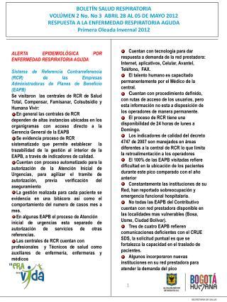 BOLETÍN SALUD RESPIRATORIA VOLÚMEN 2 No. No 3  ABRIL 28 AL 05 DE MAYO 2012