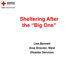 """Sheltering After  the """"Big One"""""""