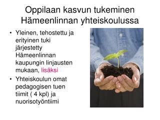 Oppilaan kasvun tukeminen Hämeenlinnan yhteiskoulussa