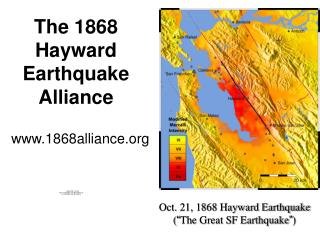 The 1868 Hayward Earthquake Alliance