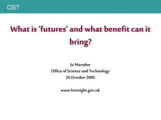 What is 'futures' and what benefit can it bring? Jo Marsden