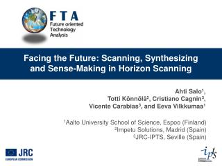 Facing the Future: Scanning, Synthesizing and Sense-Making in Horizon Scanning
