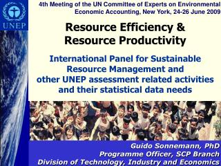 Resource Efficiency   Resource Productivity  International Panel for Sustainable Resource Management and  other UNEP ass