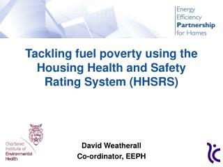 Tackling fuel poverty using the Housing Health and Safety Rating System (HHSRS)