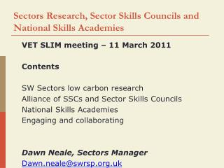 Sectors Research, Sector Skills Councils and National Skills Academies