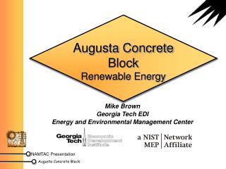 Augusta Concrete Block Renewable Energy