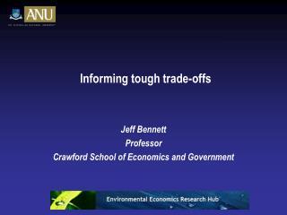 Informing tough trade-offs