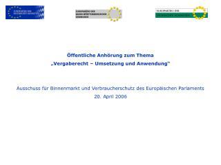 """Öffentliche Anhörung zum Thema """"Vergaberecht – Umsetzung und Anwendung"""""""