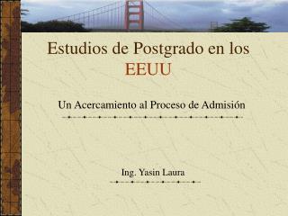 Estudios de Postgrado en los  EEUU