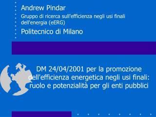 Andrew Pindar  Gruppo di ricerca sull'efficienza negli usi finali dell'energia (eERG)