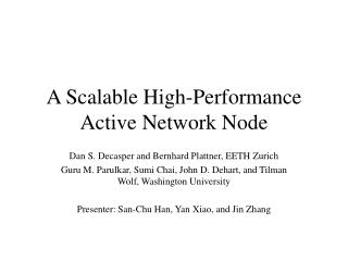 A Scalable High-Performance Active Network Node