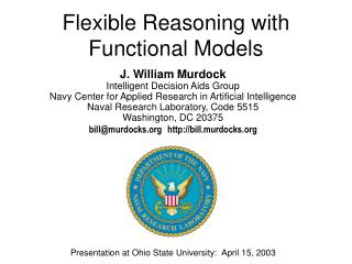 Flexible Reasoning with Functional Models