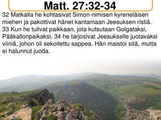 Matt. 27:32-34