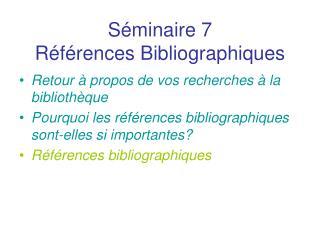 S�minaire 7 R�f�rences Bibliographiques