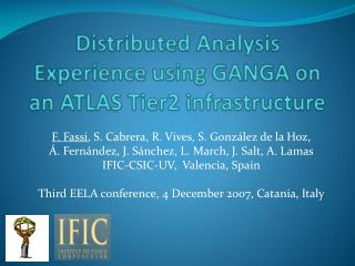 Distributed Analysis Experience using GANGA on an ATLAS Tier2 infrastructure