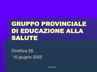 GRUPPO PROVINCIALE DI EDUCAZIONE ALLA SALUTE