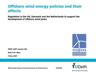Offshore wind energy policies and their effects