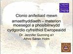 Clonio anifeiliaid mewn amaethyddiaeth   materion moesegol a phosibilrwydd cydgordio cyfreithiol Ewropeaidd