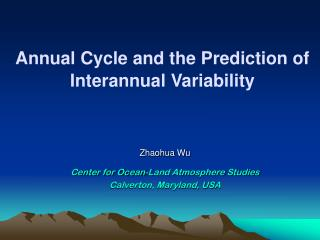 Annual Cycle and the Prediction of Interannual Variability