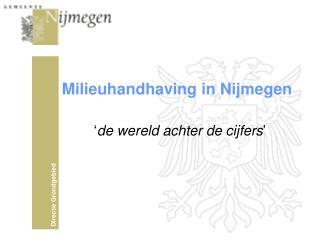 Milieuhandhaving in Nijmegen
