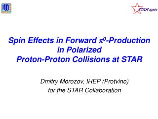Spin Effects in Forward  π 0 -Production in Polarized  Proton-Proton Collisions at STAR