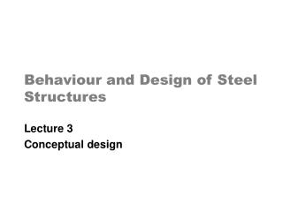 Behaviour and Design of Steel Structures