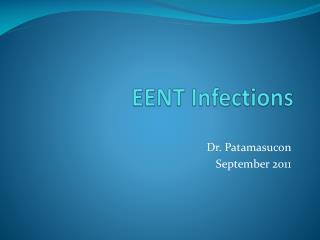 EENT Infections