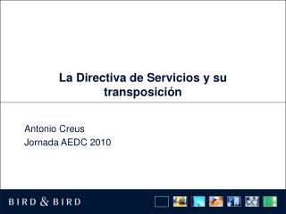 La Directiva de Servicios y su transposición