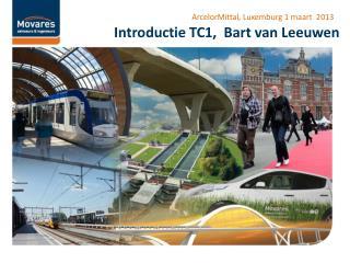 Introductie TC1,  Bart van Leeuwen