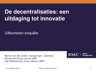 De decentralisaties: een uitdaging tot innovatie