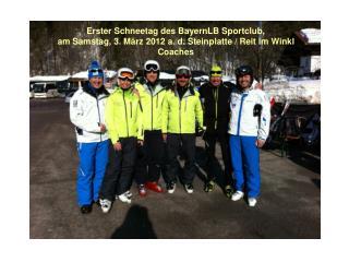 Erster Schneetag des BayernLB Sportclub,