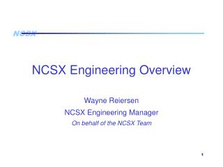 NCSX Engineering Overview