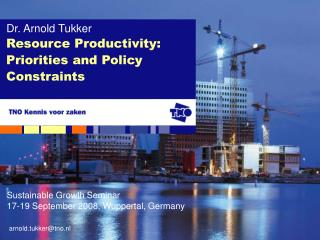 Resource Productivity: Priorities and Policy Constraints