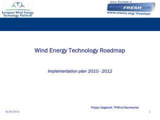 Wind Energy Technology Roadmap