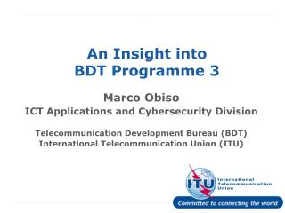 An Insight into  BDT Programme 3