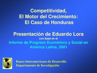 Banco Interamericano de Desarrollo Departamento de Investigación