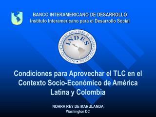 BANCO INTERAMERICANO DE DESARROLLO Instituto Interamericano para el Desarrollo Social