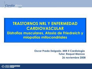 TRASTORNOS NRL Y ENFERMEDAD CARDIOVASCULAR