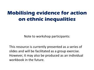 Mobilising evidence for action on ethnic inequalities