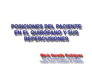 POSICIONES DEL PACIENTE EN EL QUIRÓFANO Y SUS REPERCUSIONES