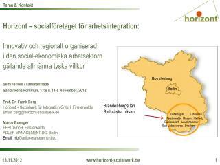 Horizont –  socialföretaget för arbetsintegration : Innovativ och  regionalt organiserad