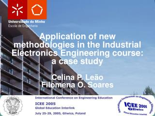Application of new methodologies in the Industrial Electronics Engineering course: a case study