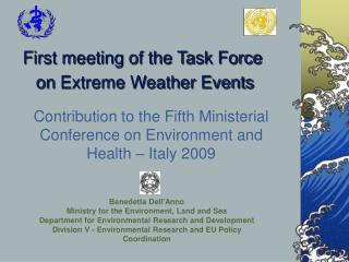 First meeting of the Task Force  on  Extreme Weather Events