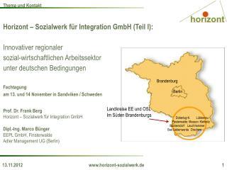 Horizont – Sozialwerk für Integration GmbH  (Teil I): Innovativer regionaler