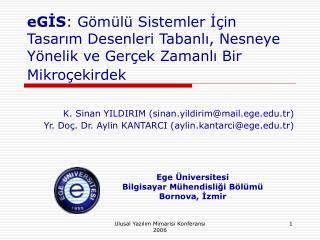 K. Sinan YILDIRIM (sinan.yildirim@mail.ege.tr)